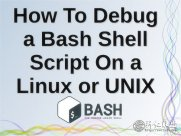 �����Linux�µ���Bash Shell�ű��ķ���